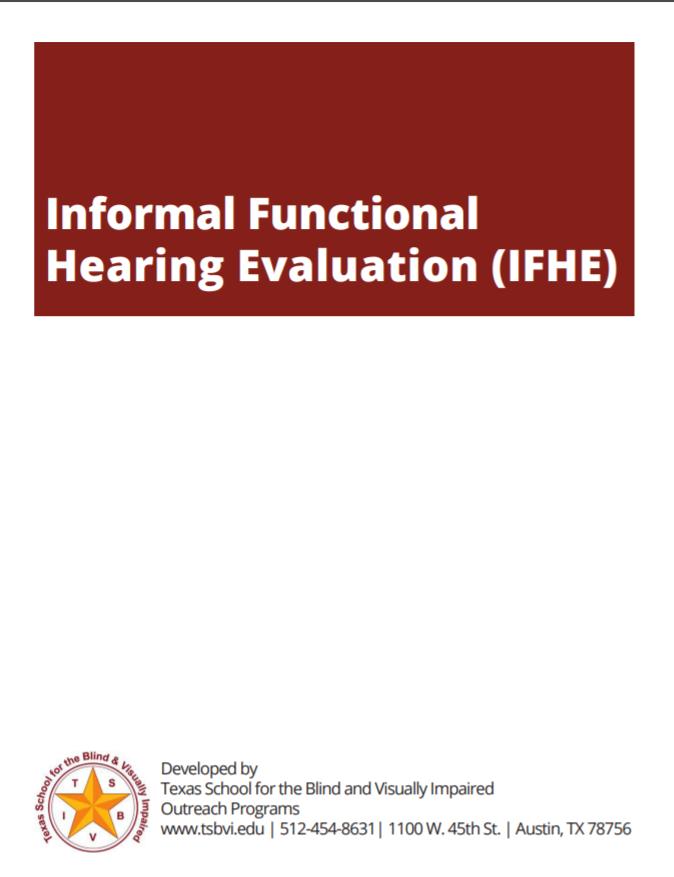 Informal Functional Hearing Evaluation (IFHE)