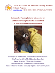 Cover of Guidance for Planning Behavior Intervention for children and Young Adults who are Deafblind or have Visual and Multiple Impairments